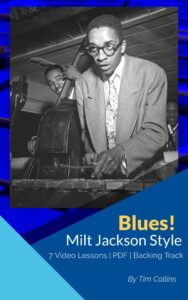 Milt Jackson Style Blues Course